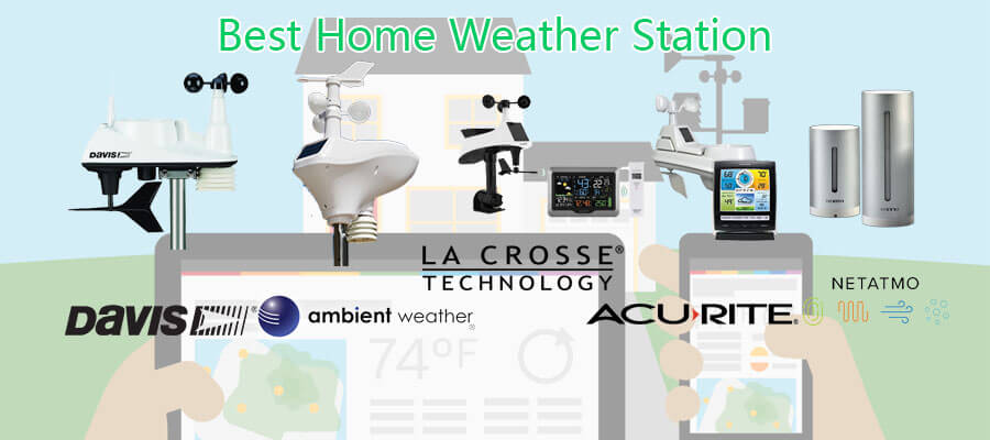 Best Home Weather Station - The Best Weather Station