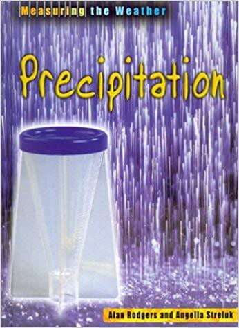 Precipitation (Measuring the Weather)